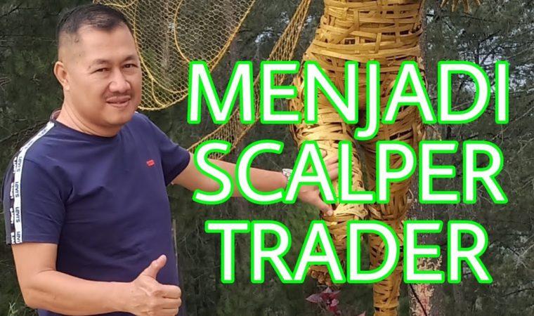 Scalper trader forex yang sangat aktif bertransaksi dimarket apakah salah ???