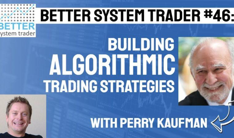046: Perry Kaufman on building algorithmic trading strategies