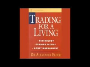 Trading for a Living Psychology, Trading Tactics, Money Management AUDIOBOOK