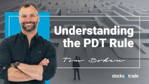 Understanding the Pattern Day Trader Rule