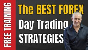 Day Trading Forex With The Best Day Trading Strategies