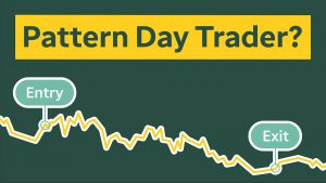 The Pattern Day Trading Rule Explained