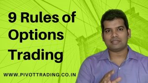 9 rules of options - in Hindi | by pivottrading.net