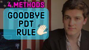 PDT Rule: Four Ways Around It ✅