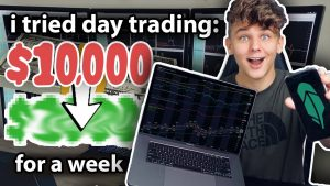 I Tried Day Trading With $10,000 For a Week (Complete Beginner)