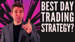 What Is the Best Daytrading Strategy And Why? 💎