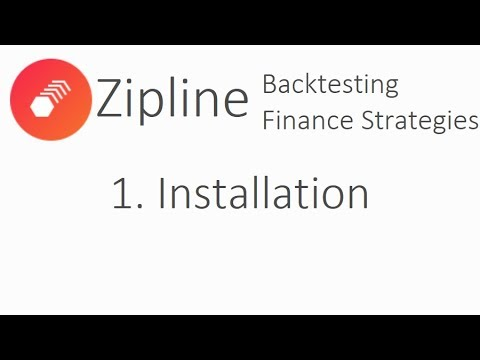Installation – Zipline Tutorial local backtesting and finance with Python p.1