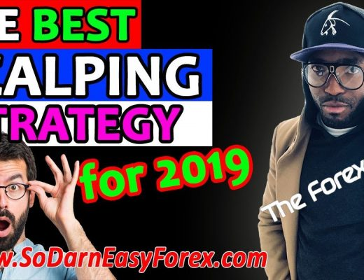 🤑🔥💰The BEST Scalping Strategy for 2019 – So Darn Easy Forex™
