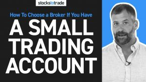 How to Choose a Broker If You Have a Small Trading Account