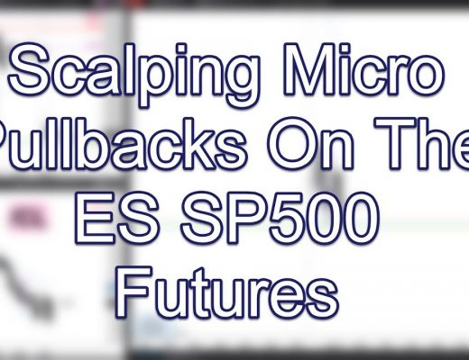 Scalping Micro Pullbacks On The ES SP500 Futures; www.SlingshotFutures.com