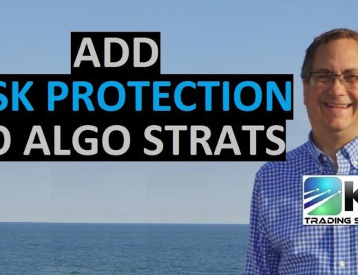 Algo Trading Tip – Building Risk Protection Into Your Trading Strategies