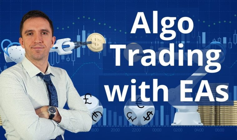 Algo Trading with Expert Advisors + 30 EAs INCLUDED