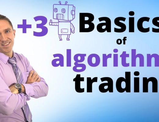 Basics of Algorithmic Trading + 3 Robots