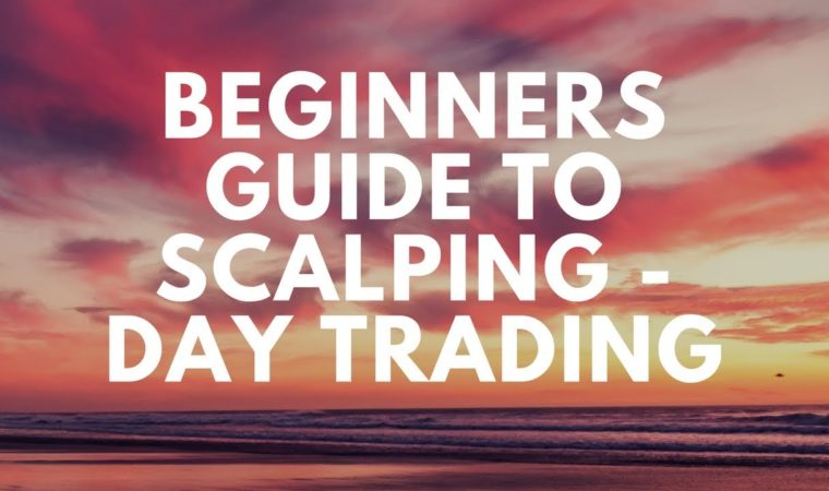 Beginner's Guide To The Scalping Strategy As A Day Trader – Intraday Trading