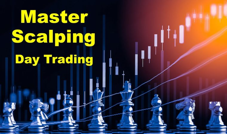 Day Trading  – Master the Scalping Technique