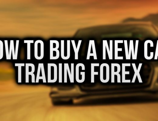 HOW TO BUY A NEW CAR TRADING FOREX!