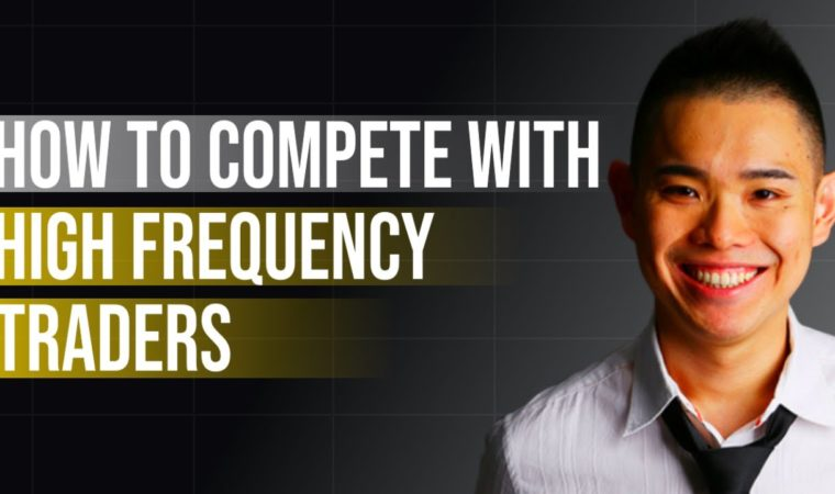 How To Compete With High Frequency Traders (It's Not What You Think)