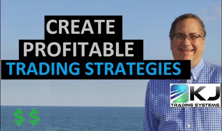 How To Create Profitable Algo Trading Strategies