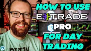 How to use E*TRADE for Day Trading