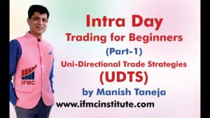 Intraday Trading For Beginners Part 1 ll UDTS -Intraday Trading Strategy By IFMC ll HINDI ll