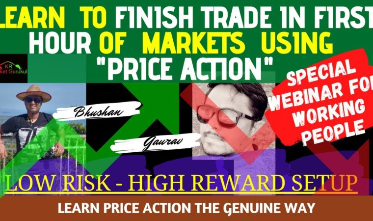 Learn Momentum Trading in FIRST HOUR of Volatile Market using PRICE ACTION| Get Low Risk High Reward