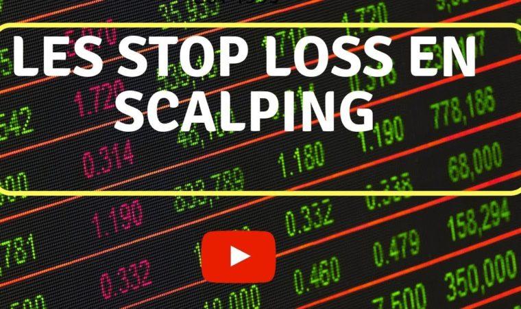 Les Stop Loss en Scalping