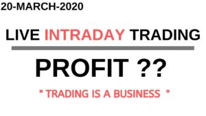 LIVE INTRADAY TRADING|| 20 MARCH 2020||