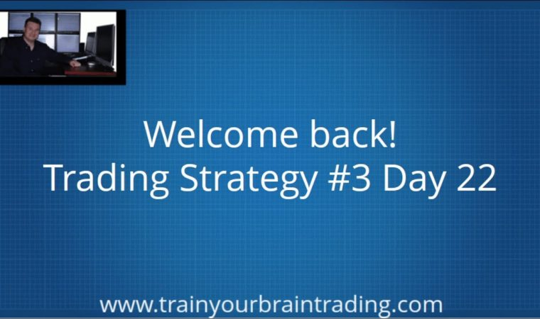 Mastering Momentum Trading – Strategy #3 Day 22 Lesson Introduction – Train Your Brain Trading