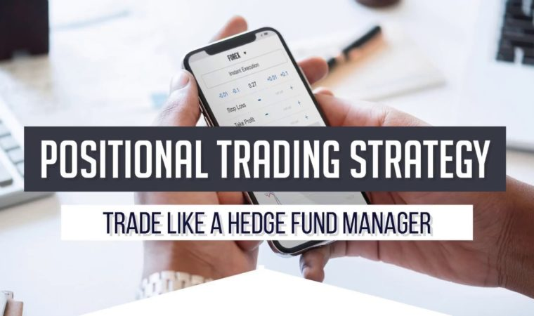 Positional Trading Strategy – Trade like a Hedge Fund Manager
