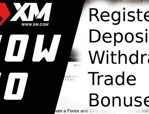 XM.com How To Register/Deposit/Withdraw/Trade/Bonuses Full Forex Tutorial