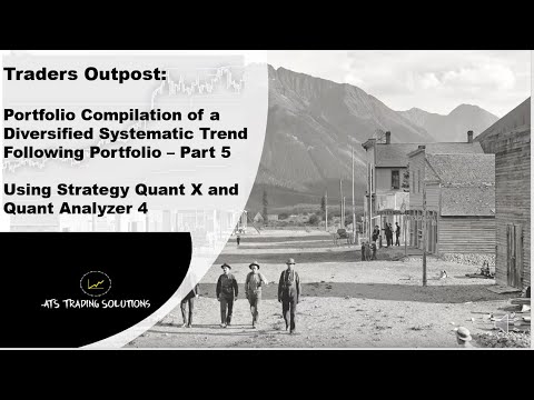 Developing a Trend Following Portfolio using Strategy Quant X and Quant Analyzer – Part 5