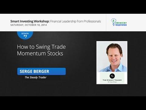 How to Swing Trade Momentum Stocks | Serge Berger