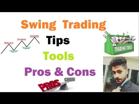 Swing Trading Tips, Tools, Pros and Cons by Smart Trader