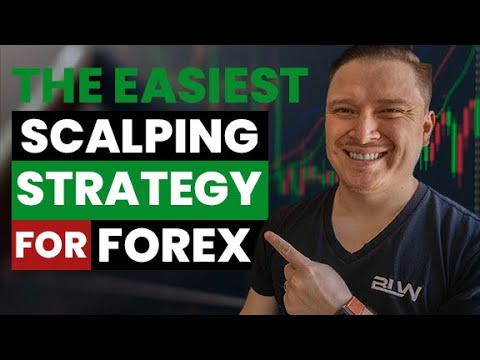 THE EASIEST SCALPING STRATEGY FOR FOREX IN 2021